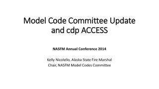 Model Code Committee Update and  cdp  ACCESS