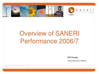 Overview of SANERI Performance 2006/7