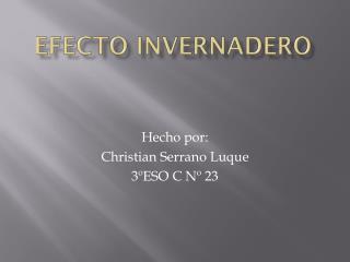 Efecto Invernadero - Christian Serrano Luque