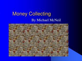 Money Collecting