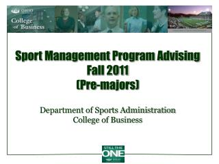 Sport Management Program Advising Fall 2011  (Pre-majors)