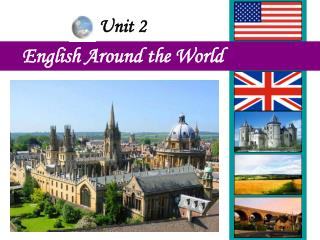Unit 2 English Around the World