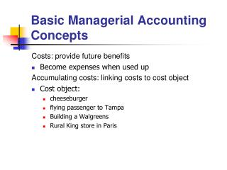 Basic Managerial Accounting Concepts