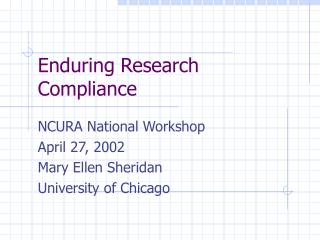 Enduring Research Compliance