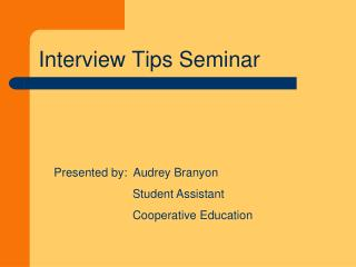 Interview Tips Seminar