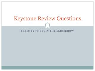Keystone Review Questions