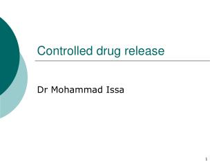 Controlled drug release