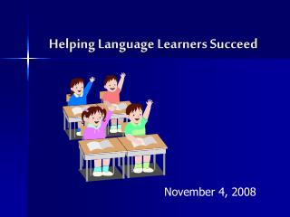 Helping Language Learners Succeed