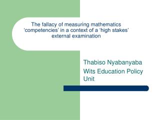 Thabiso Nyabanyaba Wits Education Policy Unit