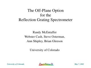 The Off-Plane Option for the Reflection Grating Spectrometer