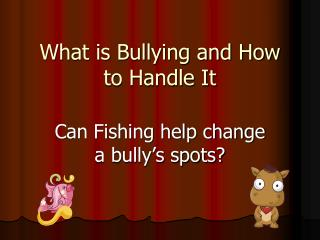 What is Bullying and How to Handle It