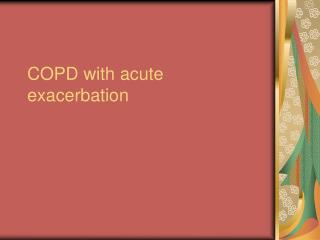 COPD with acute exacerbation