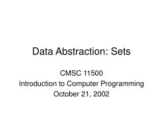 Data Abstraction: Sets