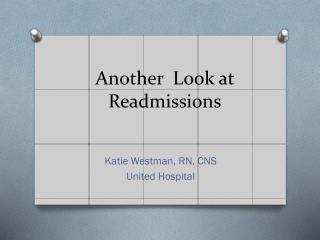 Another  Look at Readmissions