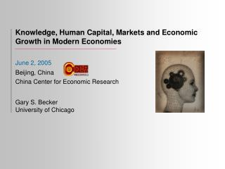 Knowledge, Human Capital, Markets and Economic Growth in Modern Economies
