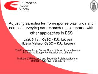Adjusting samples for nonresponse bias: pros and cons of surveying nonrespondents compared with other approaches in ESS