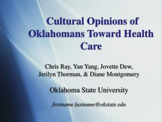 Cultural Opinions of Oklahomans Toward Health Care
