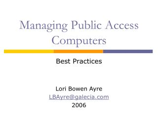 Managing Public Access Computers
