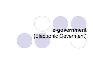 e-government  ( Electronic Goverment)