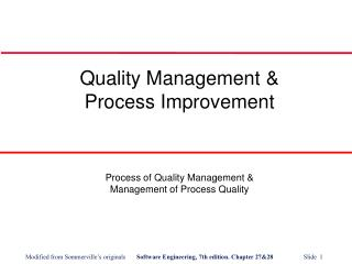 Quality Management &  Process Improvement