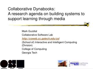 Collaborative Dynabooks:  A research agenda on building systems to support learning through media