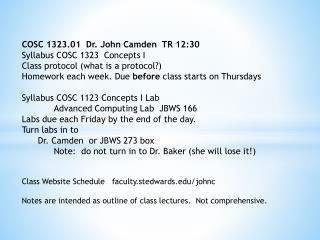 COSC 1323.01 Dr. John Camden TR 12:30