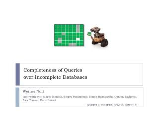 Completeness of Queries over Incomplete  Databases