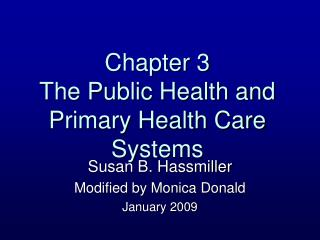 Chapter 3 The Public Health and Primary Health Care Systems