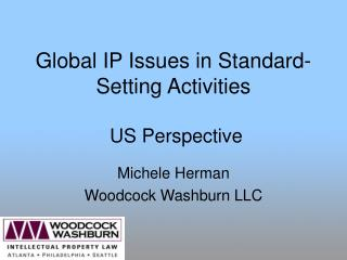 Global IP Issues in Standard-Setting Activities  US Perspective