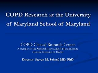COPD Research at the University of Maryland School of Maryland