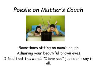 Poesie on Mutter's Couch