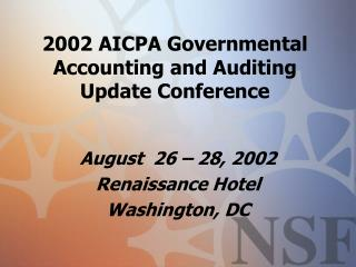 2002 AICPA Governmental Accounting and Auditing Update Conference