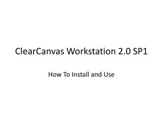 ClearCanvas Workstation 2.0 SP1