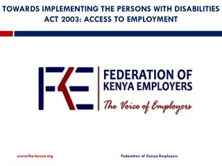TOWARDS IMPLEMENTING THE PERSONS WITH DISABILITIES ACT 2003: ACCESS TO EMPLOYMENT