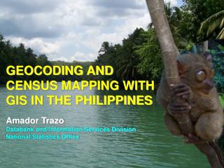 GEOCODING AND CENSUS MAPPING WITH GIS IN THE PHILIPPINES