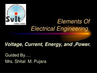 Elements Of     Electrical Engineering.