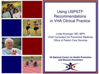 Using USPSTF Recommendations  in VHA Clinical Practice