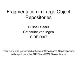 Fragmentation in Large Object Repositories