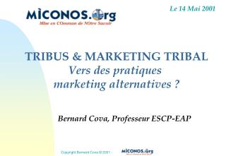 TRIBUS & MARKETING TRIBAL Vers des pratiques  marketing alternatives ?