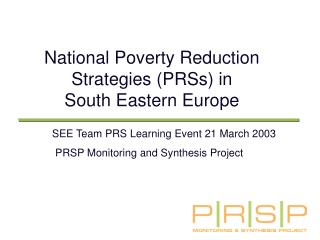 National Poverty Reduction Strategies (PRSs) in  South Eastern Europe
