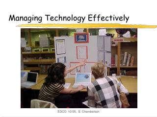 Managing Technology Effectively