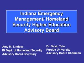 Indiana Emergency Management/ Homeland Security Higher Education Advisory Board