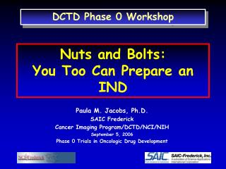 Nuts and Bolts: You Too Can Prepare an IND
