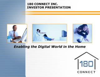 Enabling the Digital World in the Home