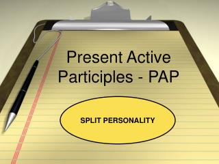 Present Active Participles - PAP