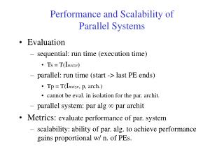 Performance and Scalability of  Parallel Systems