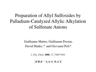 Preparation of Allyl Sulfoxides by Palladium-Catalyzed Allylic Alkylation of Sulfenate Anions
