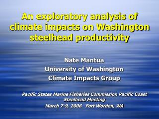 An exploratory analysis of climate impacts on Washington steelhead productivity