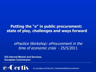 ePractice Workshop: eProcurement in the time of economic crisis   - 25/5/2011