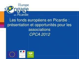 Les fonds européens en Picardie : présentation et opportunités pour les associations